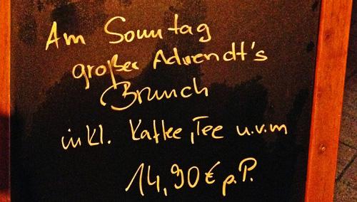 Am Sonntag großer Advendt's Brunch inkl. Kaffee, Tee u.v.m.